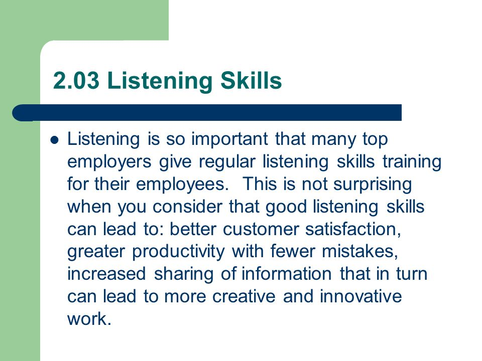 evaluate positive interpersonal skills in a variety of   listening skills listening is so important that many top employers give regular listening skills training