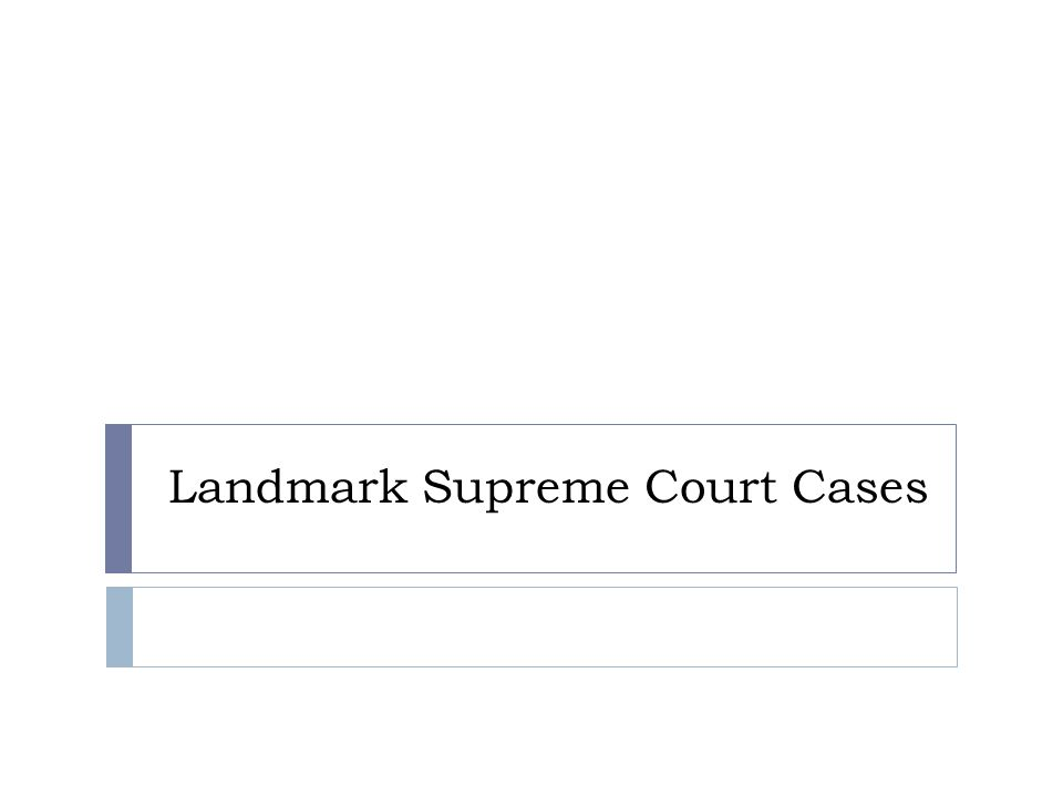 Landmark Supreme Court Cases. Notes  Read the BACKGROUND aloud ...