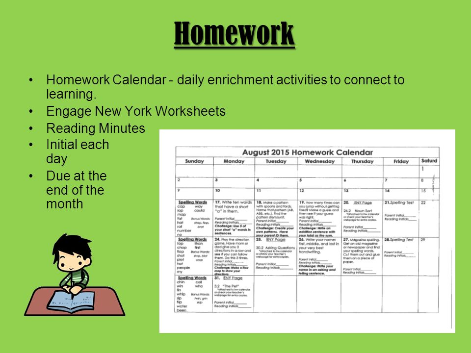 Homework Homework Calendar - daily enrichment activities to connect to learning.