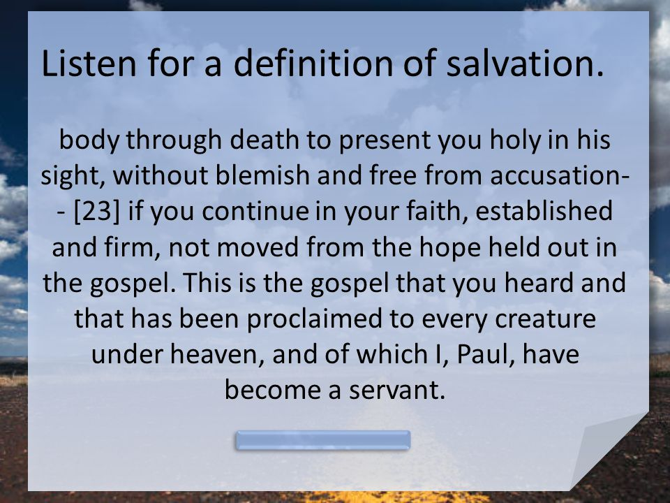 Listen for a definition of salvation.