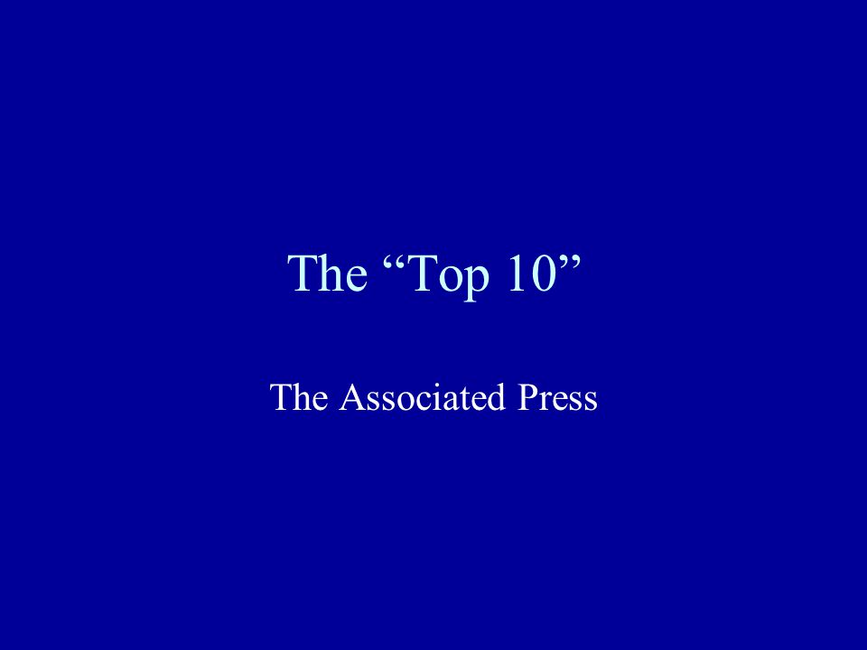 The Top 10 The Associated Press