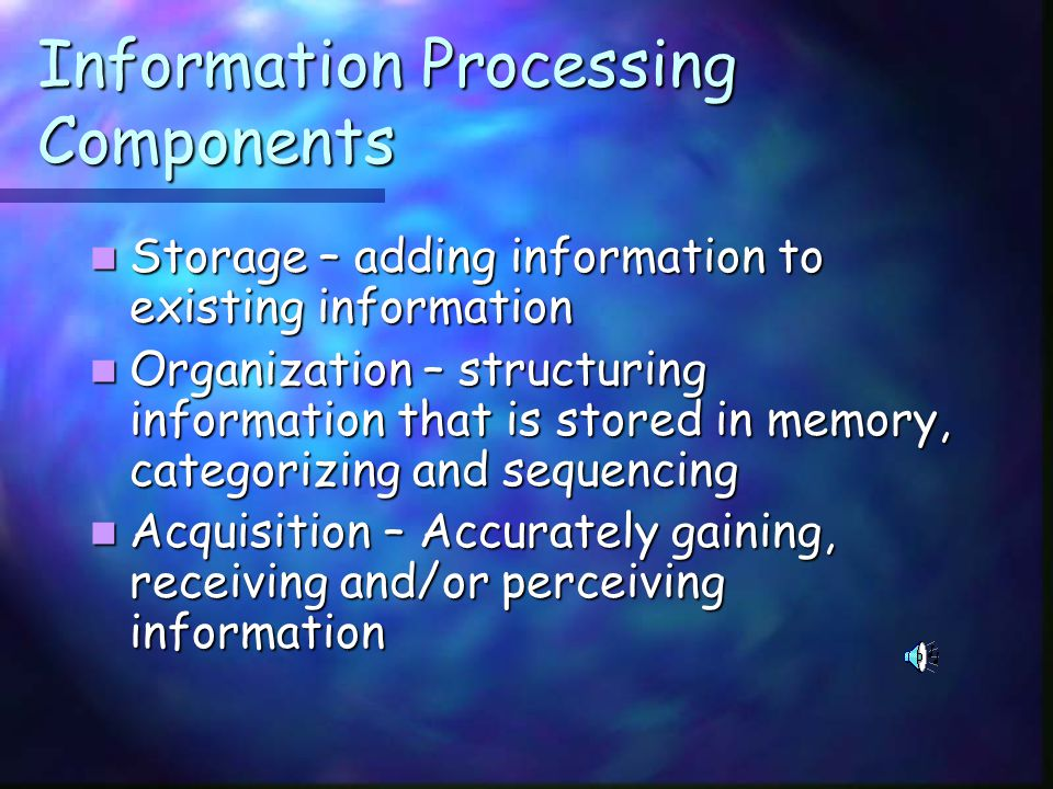 Information Processing Information processing problems may affect the child's ability to memorize, pay attention, and use information to complete assignments, process information quickly, or communicate what they know.