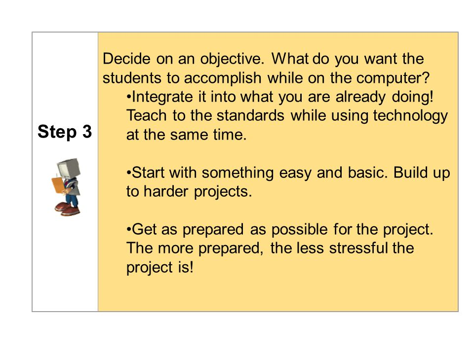 Step 4 Train Student Computer Specialists (students in your classroom that can help when problems arise).