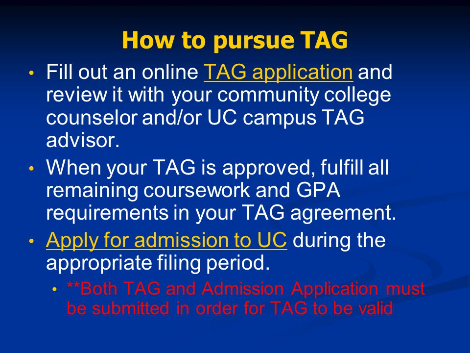 Uc transfer admission guarantee tag uc tag uc davis uc irvine uc how to pursue tag fill out an online tag application and review it with your community platinumwayz