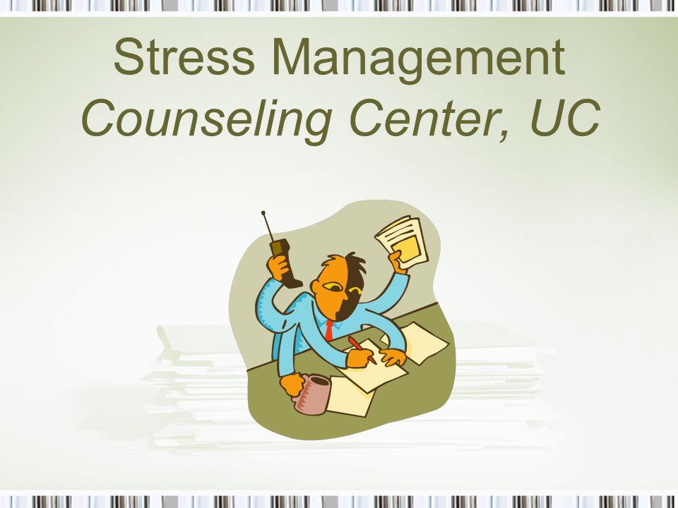 Stress Management Counseling Center, UC