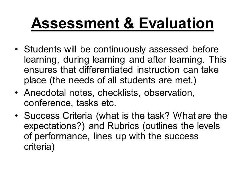Assessment & Evaluation Students will be continuously assessed before learning, during learning and after learning.