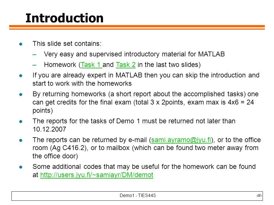 demo ties demo ties introduction l this slide set  2 demo1 ties4452 introduction
