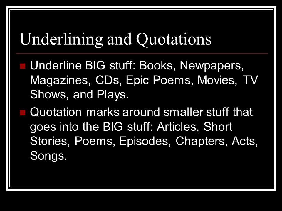 Do I underline or quotation marks TV shows?