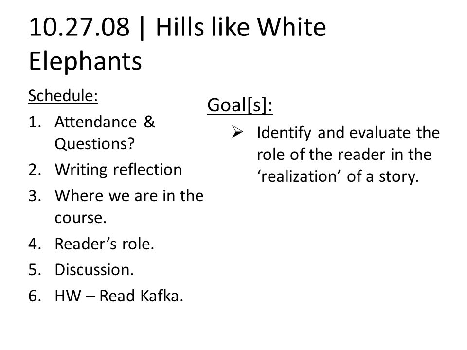 essay questions hills like white elephants Hills like white elephants term papers available at planet paperscom, the largest free term paper community.