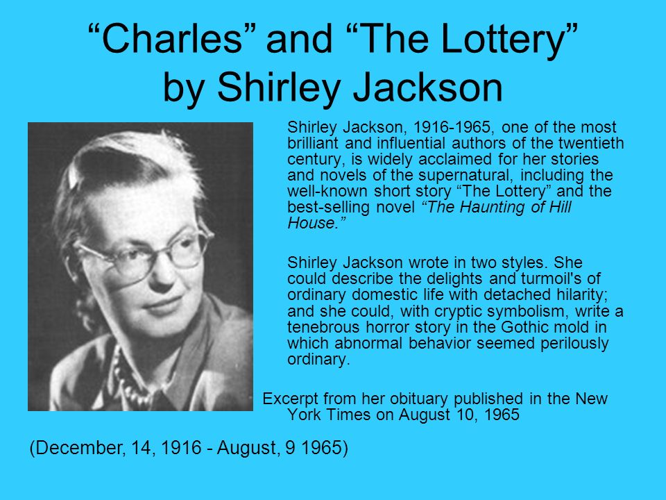 "a literary analysis and a summary of the lottery The lottery by shirley jackson reviewed as a feminist critic ""the lottery"" by shirley jackson if you're going to do a marxism analysis of a piece."