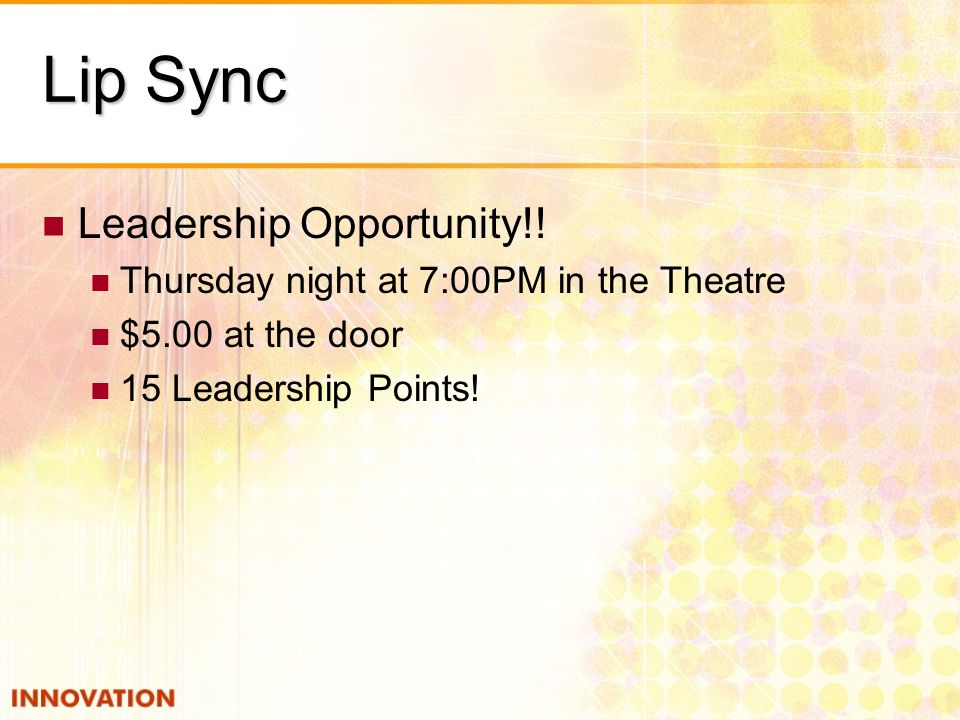 Lip Sync Leadership Opportunity!.
