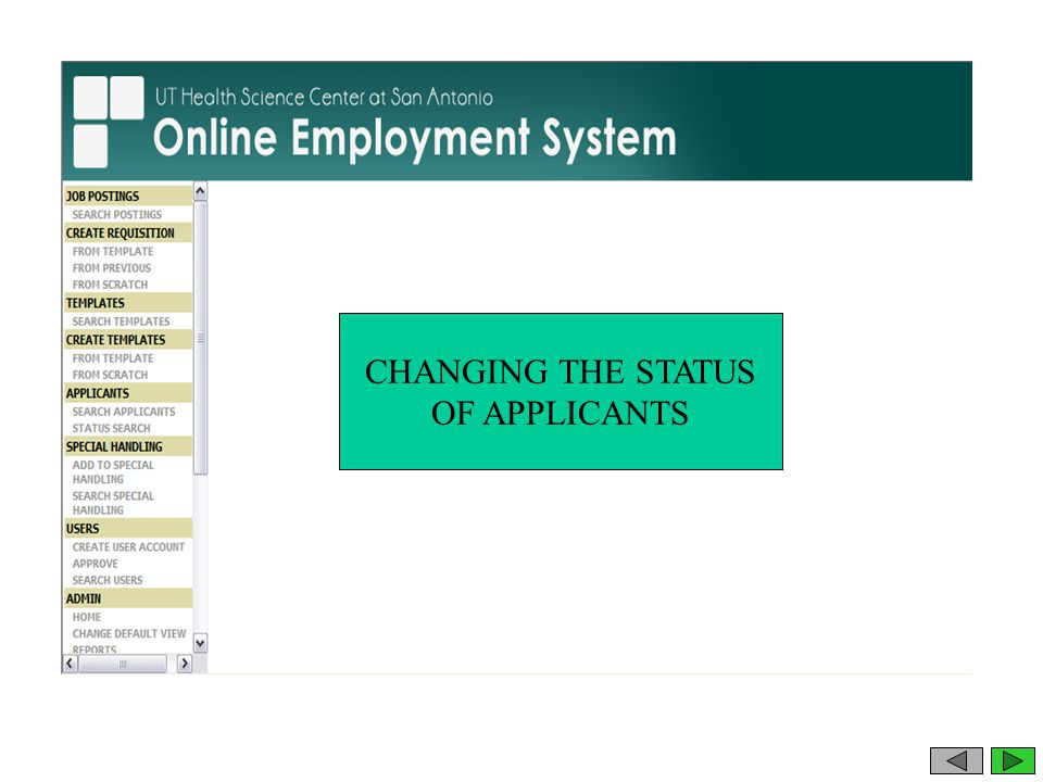 CHANGING THE STATUS OF APPLICANTS