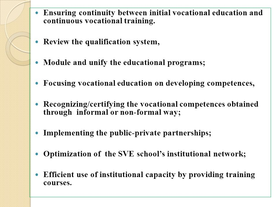 Ensuring continuity between initial vocational education and continuous vocational training.
