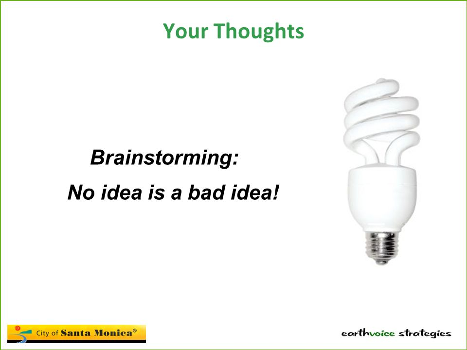 Your Thoughts Brainstorming: No idea is a bad idea!