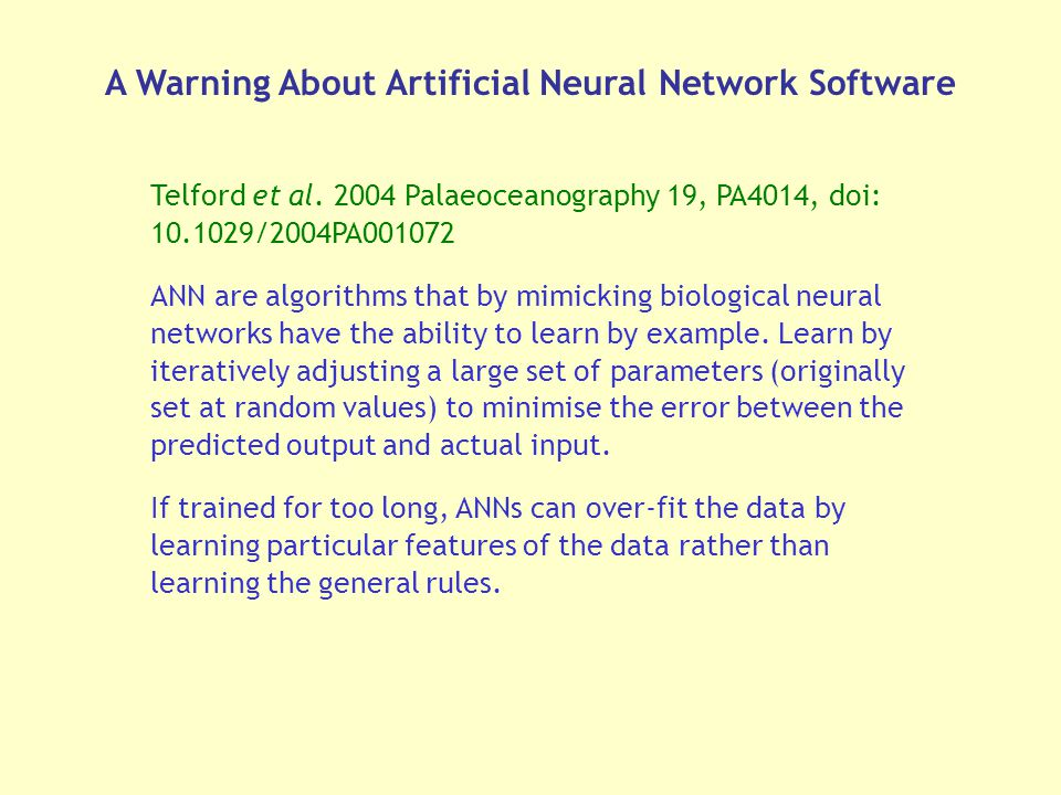 A Warning About Artificial Neural Network Software Telford et al.