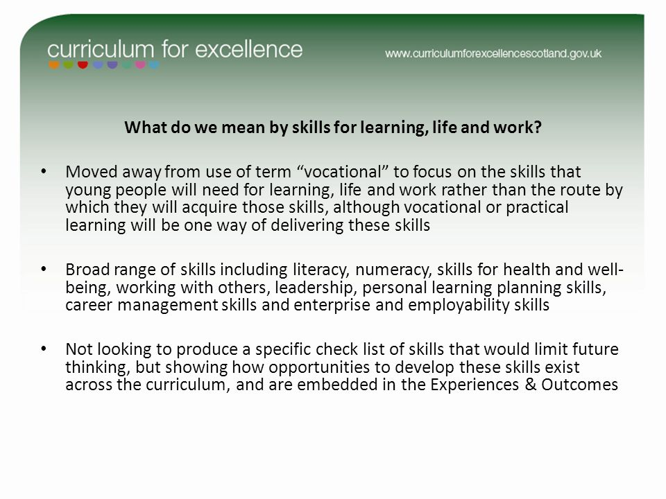 What do we mean by skills for learning, life and work.