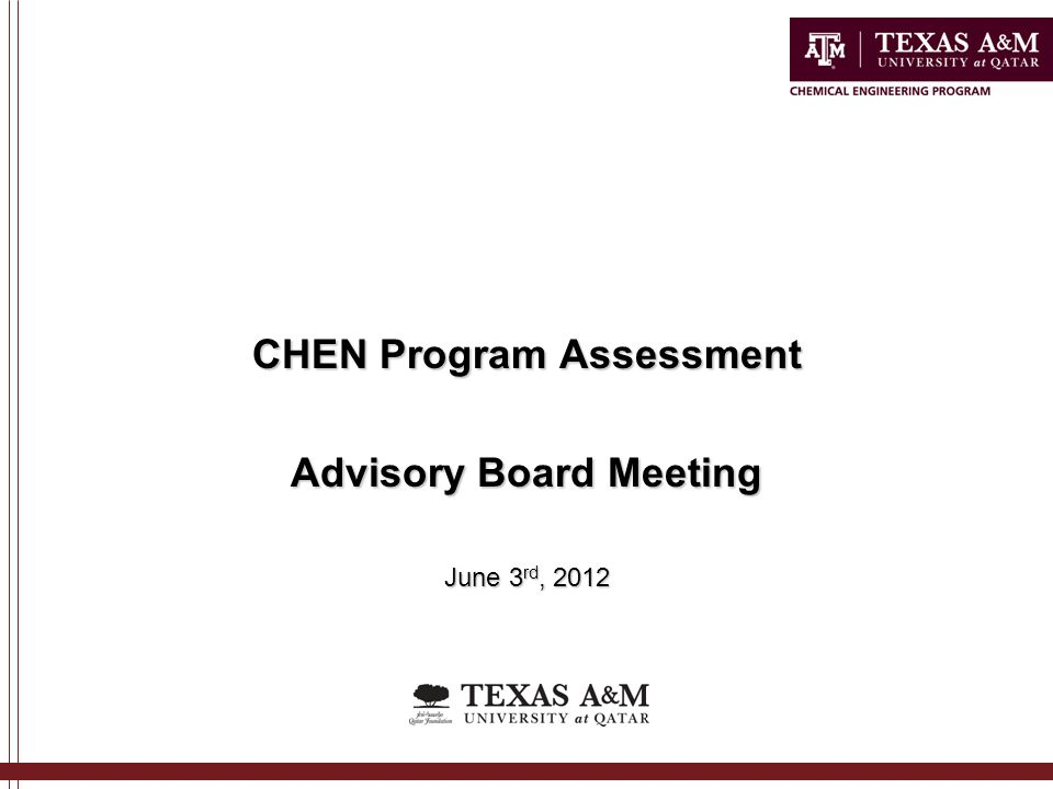CHEN Program Assessment Advisory Board Meeting June 3 rd, 2012