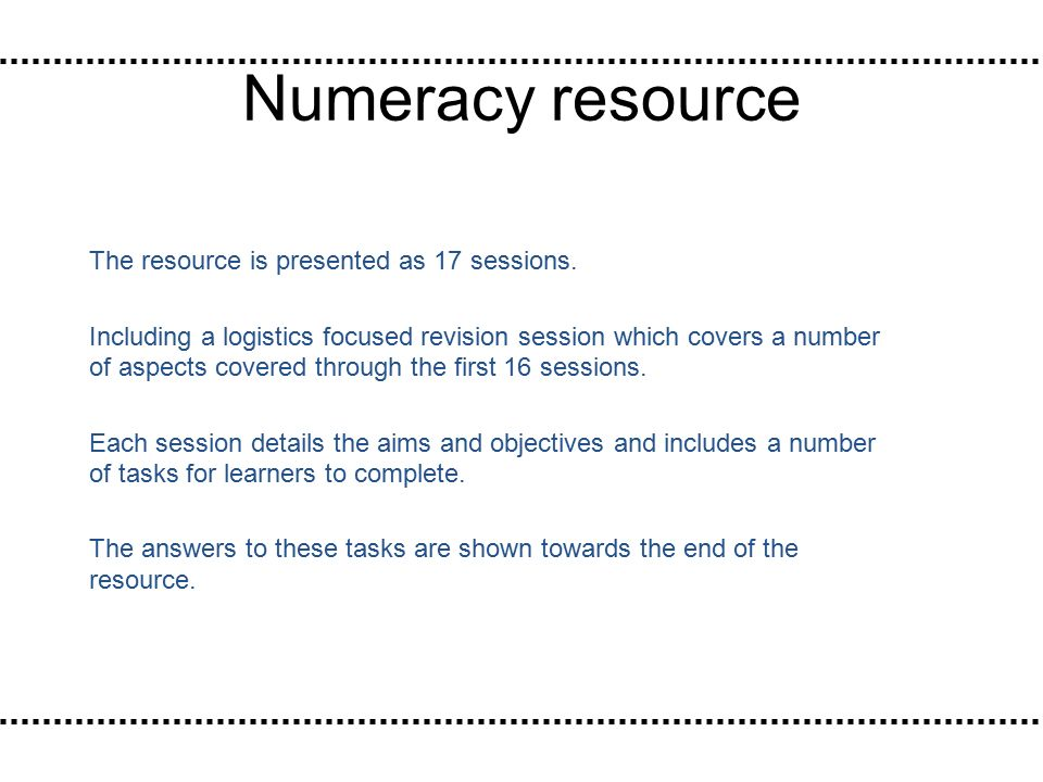 Numeracy resource The resource is presented as 17 sessions.