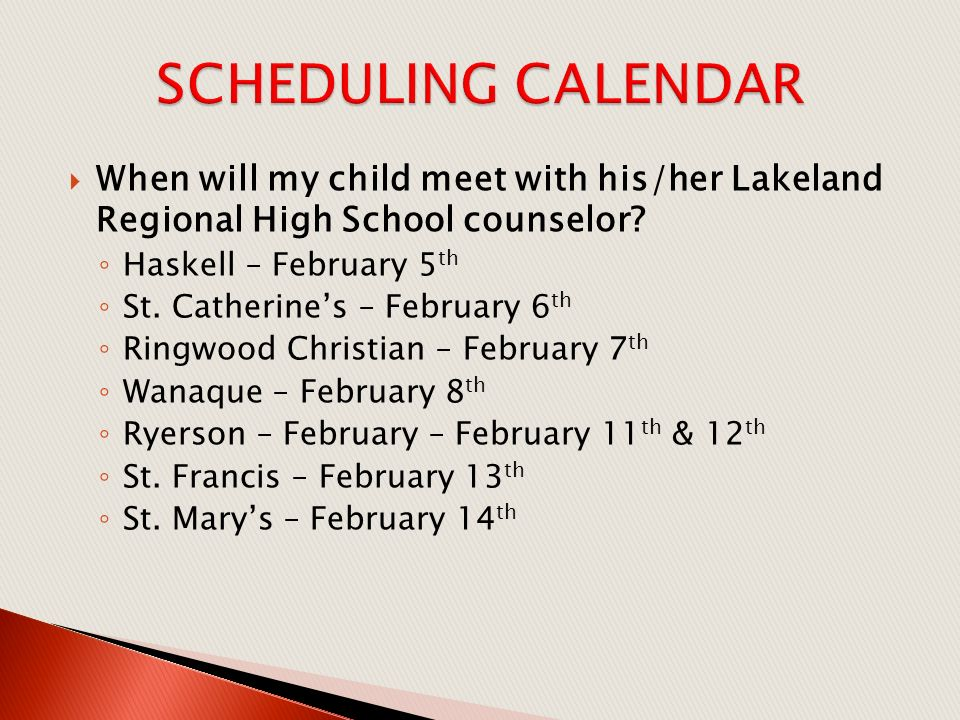  When will my child meet with his/her Lakeland Regional High School counselor.
