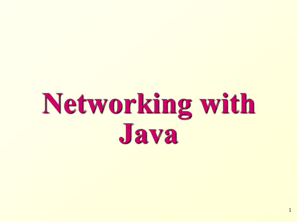 1 Networking with Java
