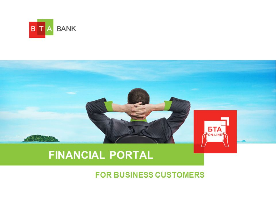 FINANCIAL PORTAL FOR BUSINESS CUSTOMERS