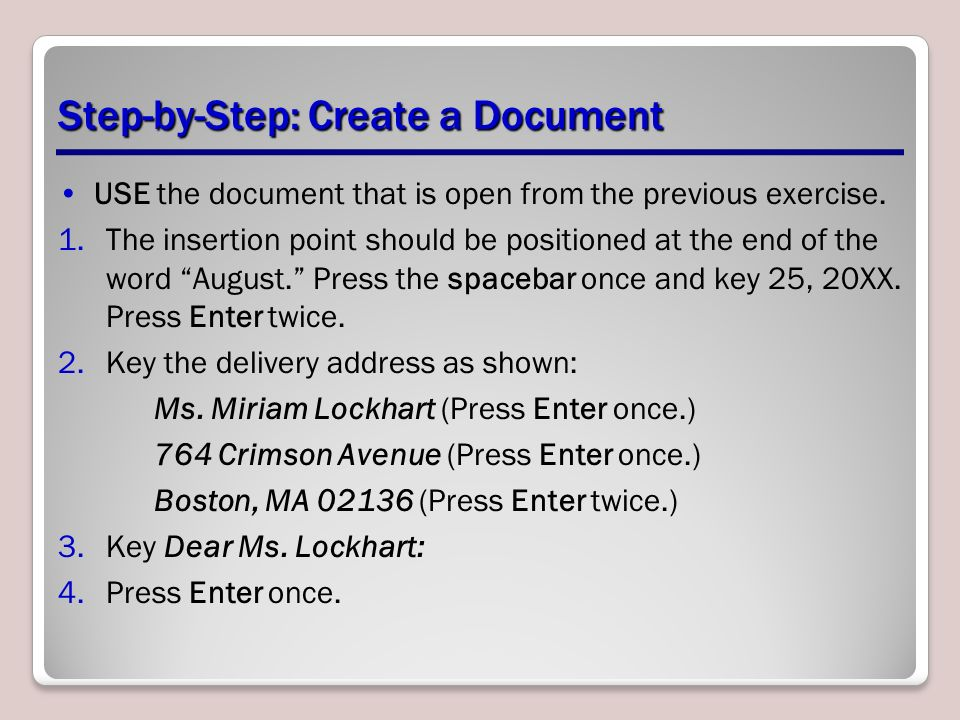Step-by-Step: Create a Document USE the document that is open from the previous exercise.