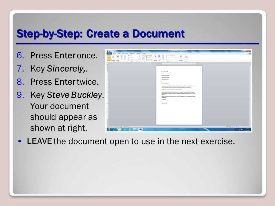 Step-by-Step: Create a Document 6.Press Enter once.