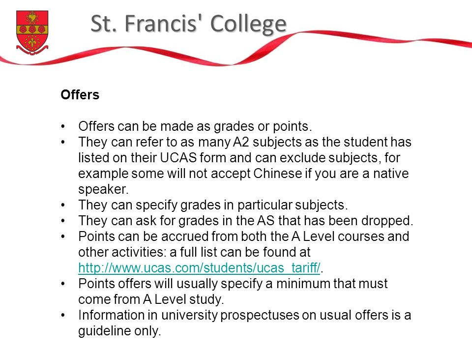 St. Francis College Offers Offers can be made as grades or points.