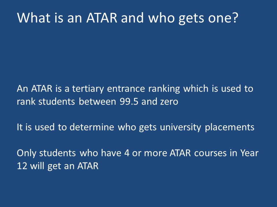  What is an ATAR and who gets one.