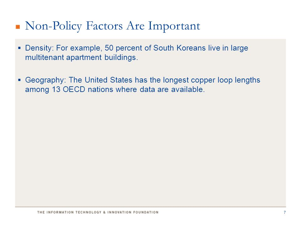 Density: For example, 50 percent of South Koreans live in large multitenant apartment buildings.