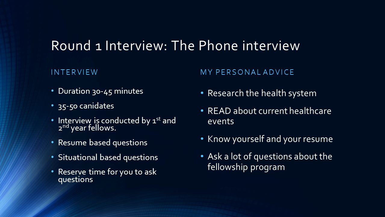 post graduate administrative fellowship guide to approaching the round 1 interview the phone interview interview duration 30 45 minutes 35 50