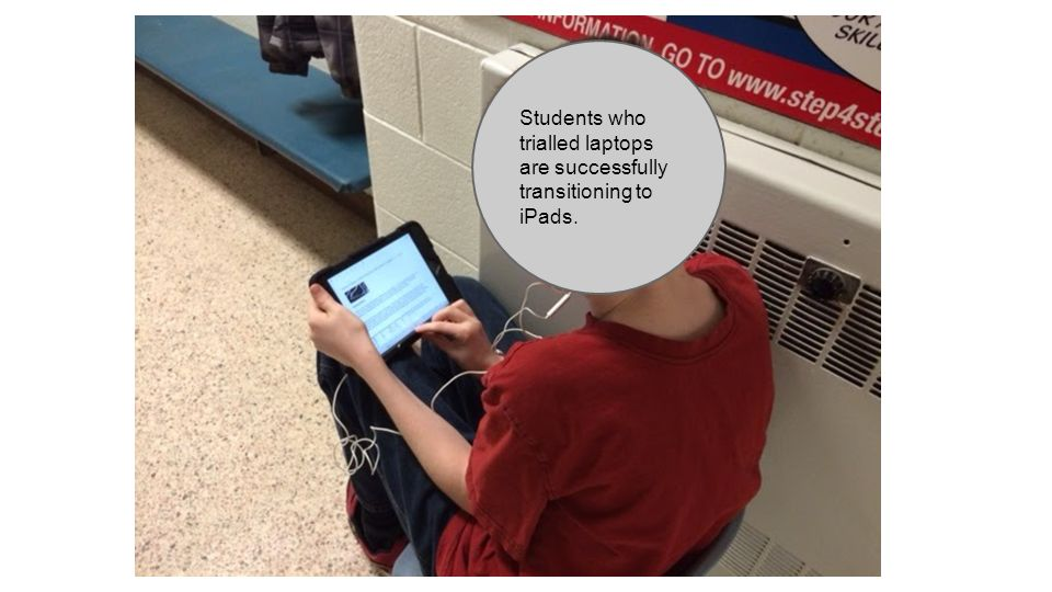 Students who trialled laptops are successfully transitioning to iPads.