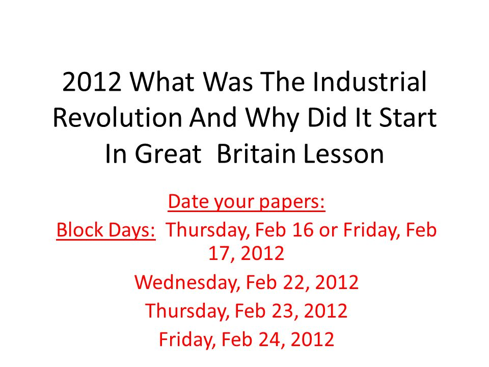 why did industrial revolution began in england essay