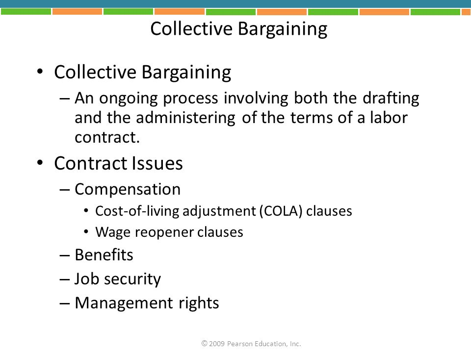 Collective Bargaining – An ongoing process involving both the drafting and the administering of the terms of a labor contract.