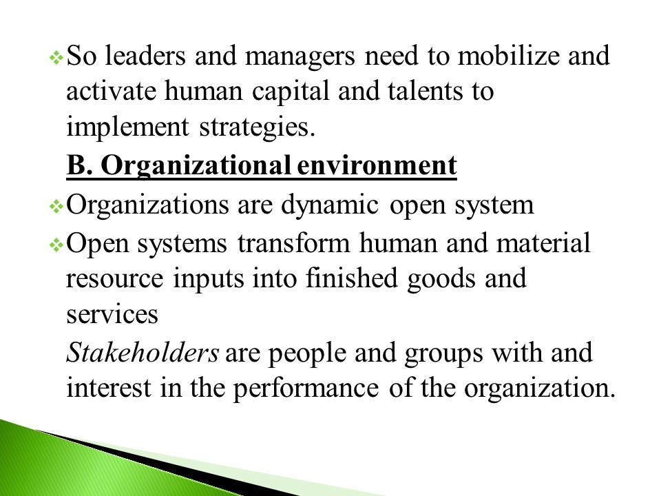 So leaders and managers need to mobilize and activate human capital and talents to implement strategies.