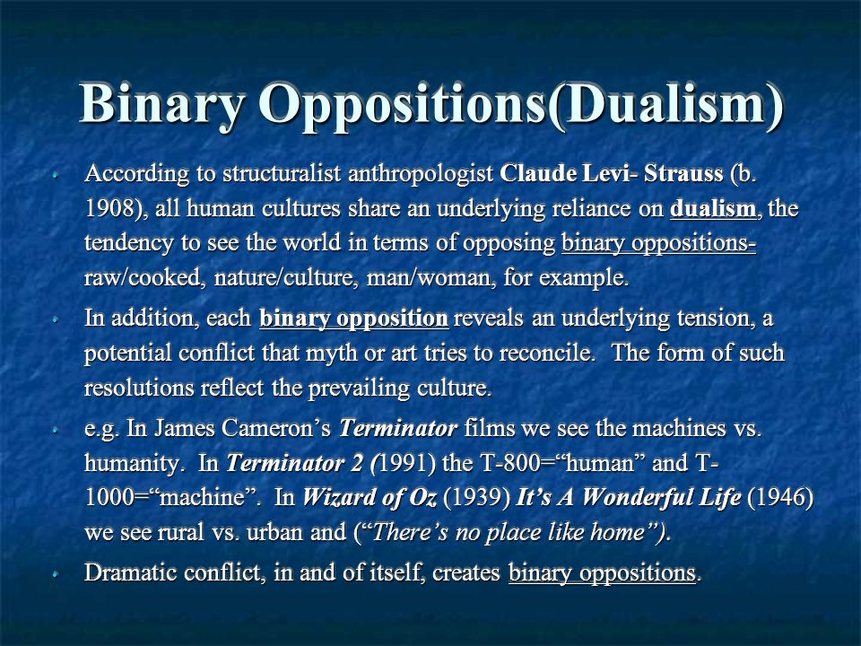 What are the effects of binary oppositions in a text?