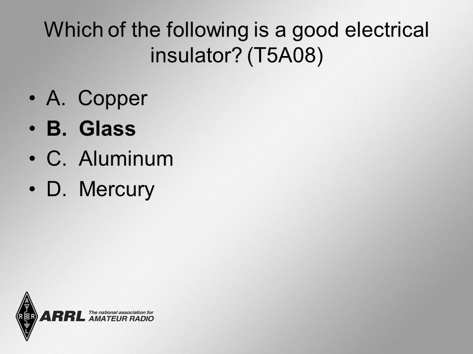 Which of the following is a good electrical insulator.