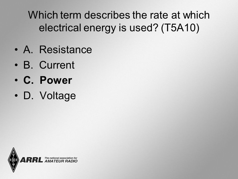 Which term describes the rate at which electrical energy is used.