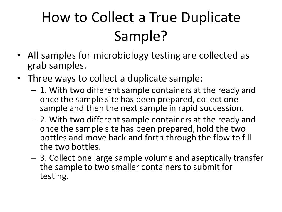 How to Collect a True Duplicate Sample.
