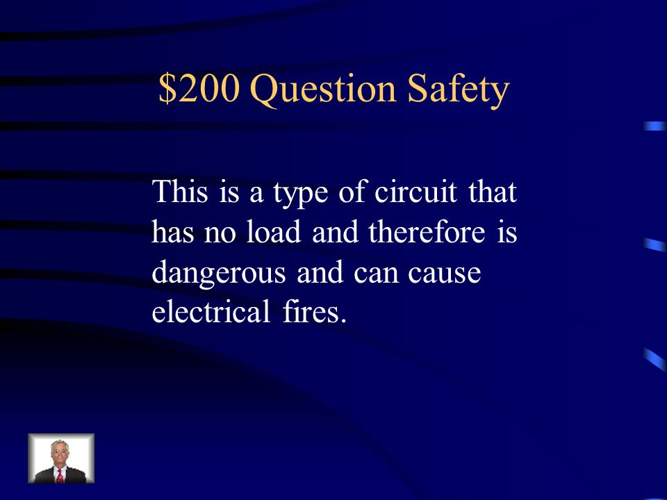 $100 Answer Safety False