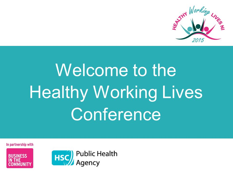 Welcome to the Healthy Working Lives Conference