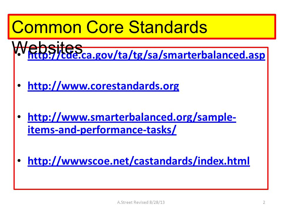 items-and-performance-tasks/   items-and-performance-tasks/   A.Street Revised 8/28/132 Common Core Standards Websites
