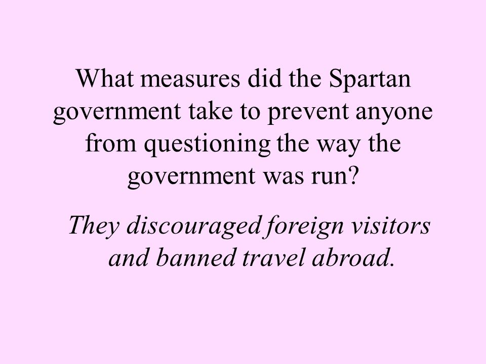 What word is used to refer to the people in Sparta who would enforce the laws and collect taxes.