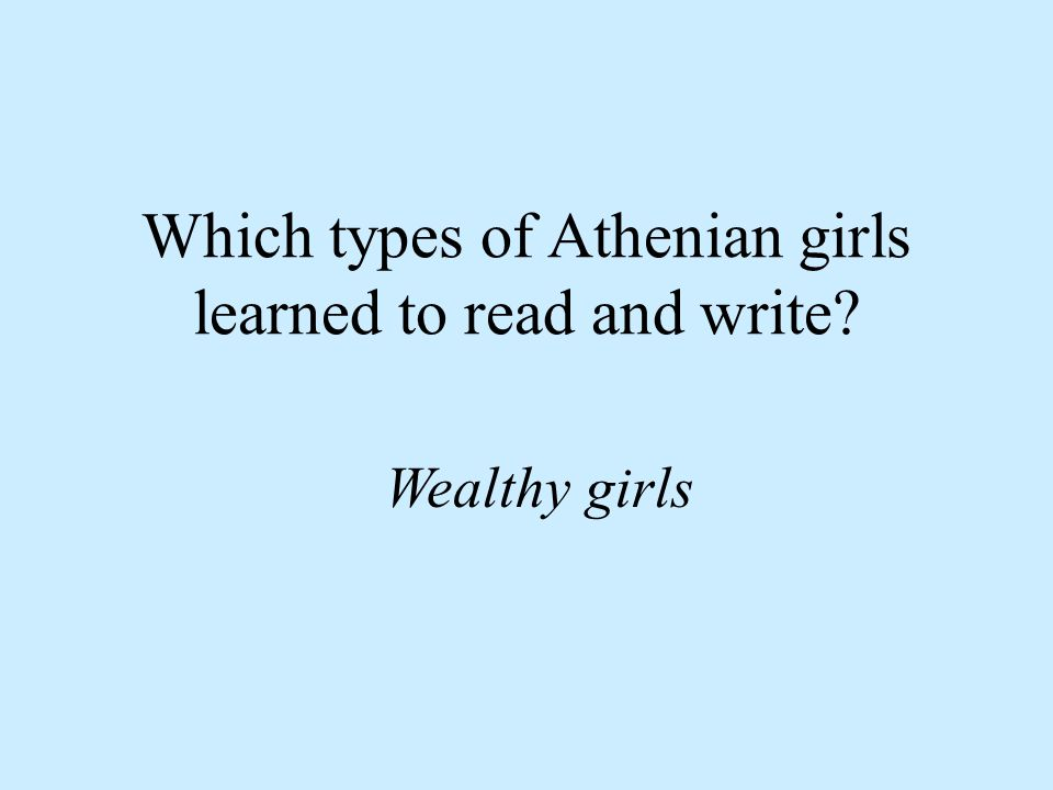 What types of things did Athenian girls learn from their mothers.