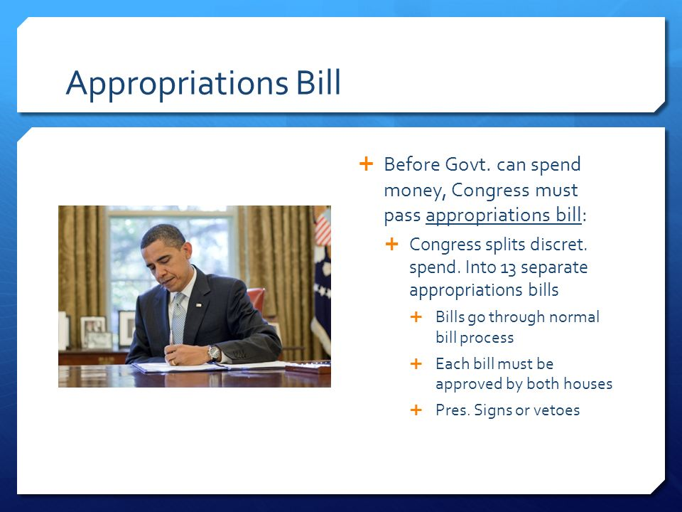 Appropriations Bill  Before Govt.