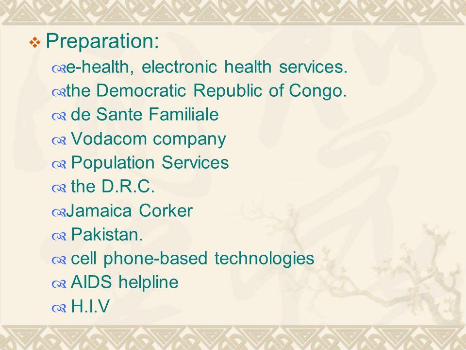  Preparation:  e-health, electronic health services.