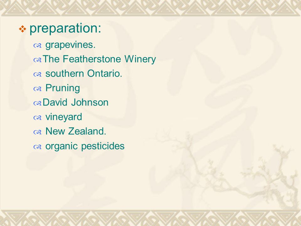  preparation:  grapevines.  The Featherstone Winery  southern Ontario.