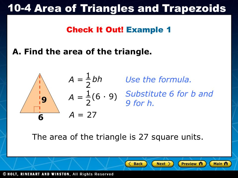 Holt ca course area of triangles and trapezoids af31 use example 1 6 9 holt ca course 1 10 4 area of triangles and trapezoids a ccuart Image collections