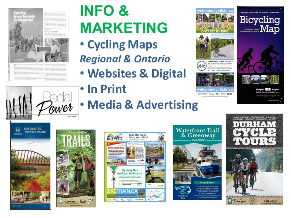 INFO & MARKETING Cycling Maps Regional & Ontario Websites & Digital In Print Media & Advertising