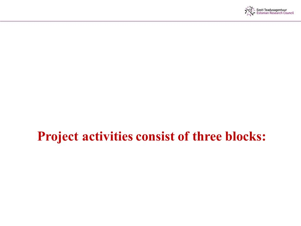Project activities consist of three blocks:
